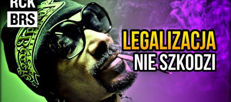 Legalizacja nie szkodzi